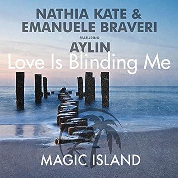 Love Is Blinding Me