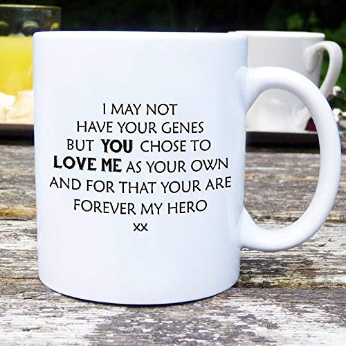 Taza de café con texto en inglés 'I May Not Have Genes But You Chose to Love Me As Your Own Fathers Day
