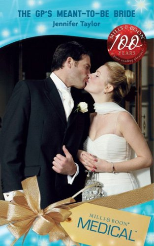 The GP's Meant-To-Be Bride (Mills & Boon Medical) (Dalverston Weddings, Book 2) (English Edition)