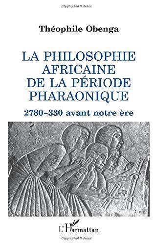 افراقی دورانیے کا افریقی فلسفہ: 2،780-330 قبل مسیح