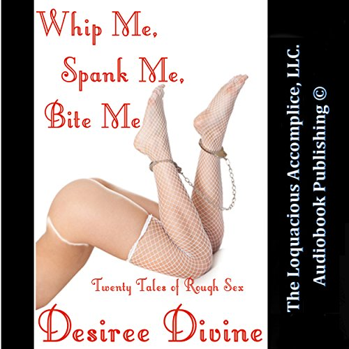 Whip Me, Spank Me, Bite Me! cover art