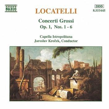 LOCATELLI: Concerti Grossi, Op. 1, Nos. 1- 6