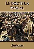 Le Docteur Pascal [Annotée] - Format Kindle - 0,99 €