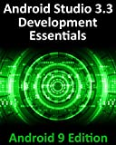 Android Studio 3.3 Development Essentials - Android 9 Edition: Developing Android 9 Apps Using Android Studio 3.3, Java and Android Jetpack (English Edition)