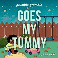 Grumble Grumble Goes My Tummy