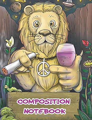 Composition Notebook: For Men, Adult Stoners, Potheads, Weed & Wine Lovers