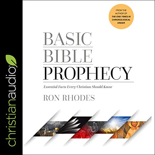 Basic Bible Prophecy Audiobook By Ron Rhodes cover art