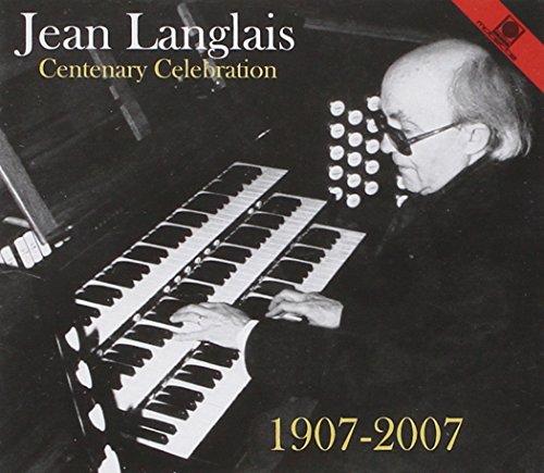 Jean Langlais Centenary Celeb.