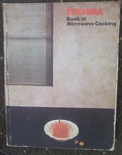 Toshiba Book of Microwave Cookery