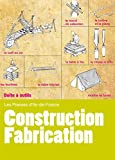 Construction - Fabrication