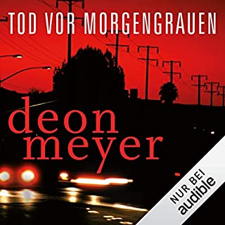 Tod vor Morgengrauen                   By:                                                                                                                                 Deon Meyer                               Narrated by:                                                                                                                                 Sven Philipp                      Length: 12 hrs and 59 mins     Not rated yet     Overall 0.0
