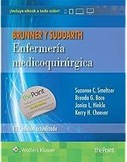 Enfermeria medicoquirúrgica (12ª ed.). Brunner y Suddarth: Edición actualizada