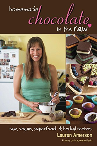 Homemade Chocolate in the Raw: raw, vegan, superfood & herbal recipes (English Edition)