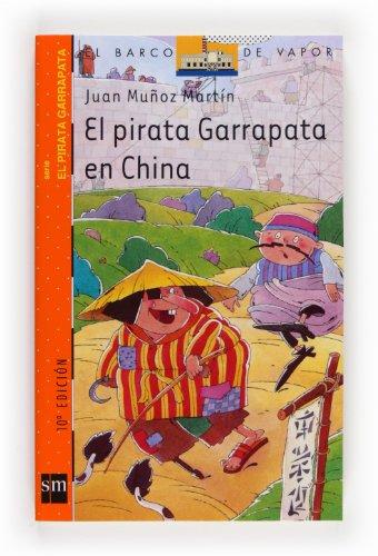 El pirata Garrapata en China (El Barco de Vapor Naranja)