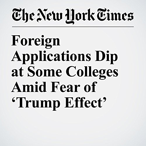 Foreign Applications Dip at Some Colleges Amid Fear of 'Trump Effect' copertina