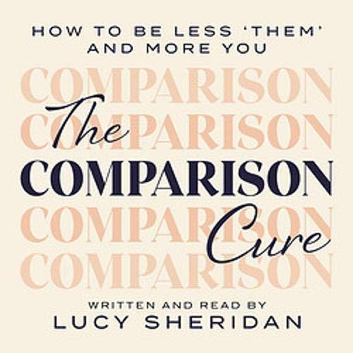 Couverture de The Comparison Cure