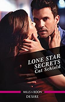 Lone Star Secrets (Texas Cattleman's Club: The Impostor Book 8) by [Cat Schield]