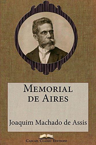 Memorial de Aires (Edição Especial Ilustrada): Com biografia do autor e índice activo (Grandes Clássicos Luso-Brasileiros Livro 13)