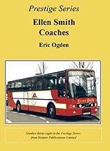 Ellen Smith Coaches (Super Prestige Series) by Eric Ogden (31-Jul-2010) Paperback