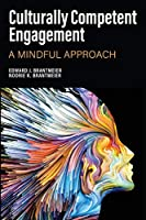 Culturally Competent Engagement: A Mindful Approach