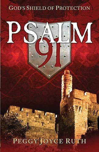 Psalm 91 God's Shield of Protection