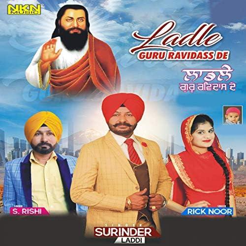Surinder Laddi, S Rishi, Rick Noor