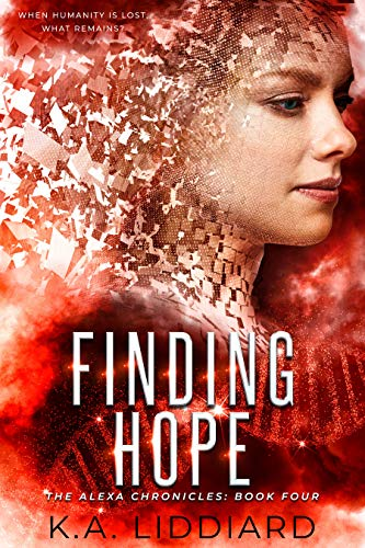 Finding Hope (Alexa Chronicles Book 4) (English Edition)
