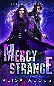 Mercy Strange (Legal Magick 2) - Paranormal Romantic Suspense