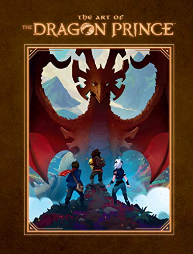 Compare Textbook Prices for The Art of the Dragon Prince  ISBN 9781506717784 by Wonderstorm,Ehasz, Aaron,Richmond, Justin