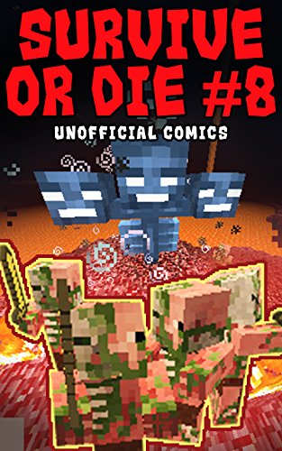 Comic Books: SURVIVE OR DIE 8 (Unofficial Comics) (Comic Books, Kid Comics, Teen Comics, Manga, Kids Stories, Kids Comic Books, Teen Comic Books, Comic ... Comics for All Ages Kids) (English Edition)