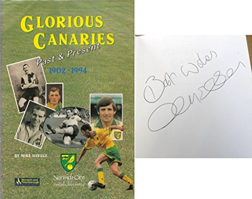 Glorious Canaries, Past and Present, 1902-94