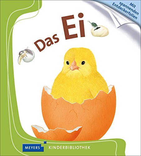 Das Ei: Meyers Kinderbibliothek