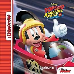 Disney, - Topolino e gli amici del rally. I Librottini (2019)