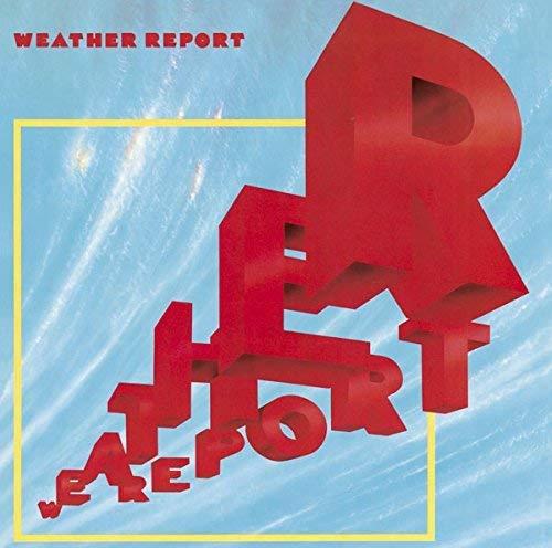 ウェザー・リポート'81(期間生産限定盤) - ウェザー・リポート