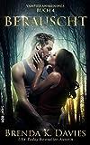 Berauscht (Vampire Awakenings 4)