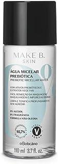 Make B. Água Micelar Prebiótica, 110 ml Remove Maquiagem, Limpa e Hidrata