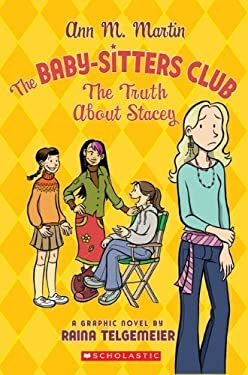 The Truth about Stacey (Baby-Sitters Club, No. 3) by Ann M. Martin (2006-11-01)