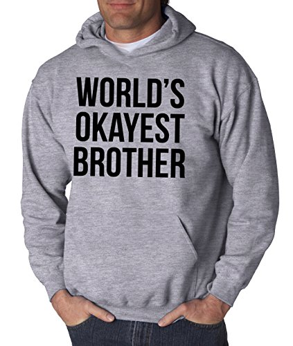 Crazy Dog Tshirts - Worlds Okayest Brother Sweatshirt Funny Shirts Big Brother Sister Gift Hoodie (Light Heather Grey) - XXL - Homme