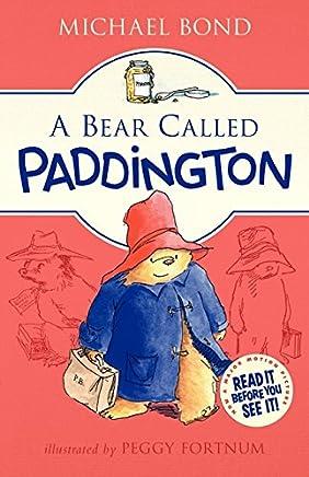 A Bear Called Paddington [Lingua inglese]