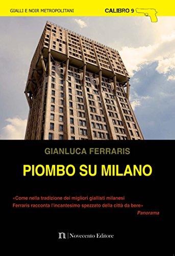 Piombo su Milano (Calibro 9) (Italian...