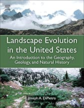 Landscape Evolution in the United States: An Introduction to the Geography, Geology, and Natural History