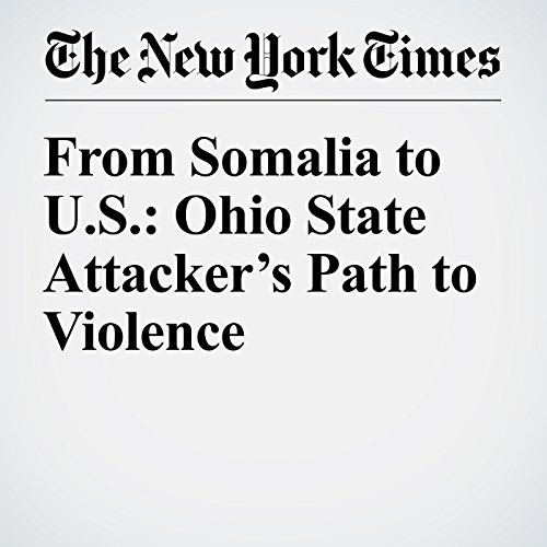 From Somalia to U.S.: Ohio State Attacker's Path to Violence cover art