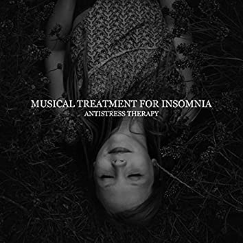 Musical Treatment for Insomnia – Antistress Therapy, Peaceful Sounds for Sleep Problems, Healing New Age Tones