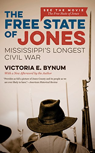 The Free State of Jones, Movie Edition: Mississippi's Longest Civil War (The Fred W. Morrison Series in Southern Studies) (English Edition)