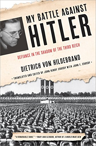 Image of My Battle Against Hitler: Defiance in the Shadow of the Third Reich