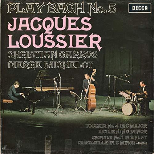 Jacques Loussier , Christian Garros , Pierre Michelot - Play Bach No. 5 - Decca - SKL.5037, Decca - SKL 5037