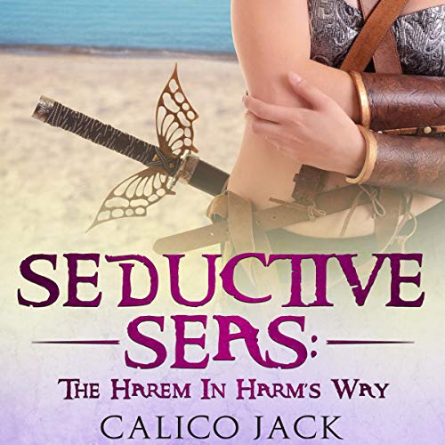 Seductive Seas: The Harem in Harm's Way cover art