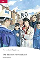 Penguin Readers: Level 1 THE BATTLE NEWTON ROAD