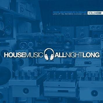 House Music All Night Long - Volume 2