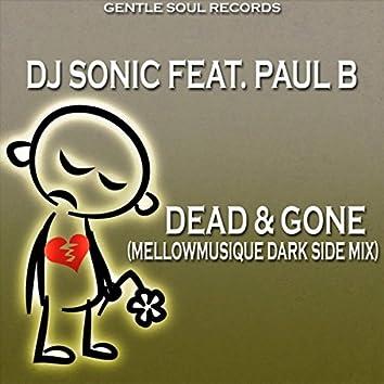 Dead & Gone (MellowMusiQue Dark Side Mix)